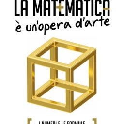 8 - La matematica è un opera d'arte